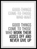 Good things come...